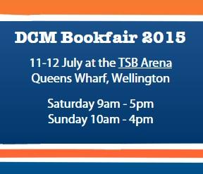DCM Annual Bookfair Fundraiser Details 2015 11-12 July Sat 9am-5pm Sun 10am-4pm TSB Arena Wellington NZ