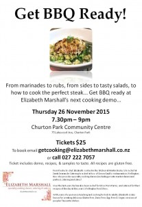 Flier for Churton Park Cooking Demonstration Get BBQ Ready with Elizabeth Marshall Thurs 26 Nov 7.30pm-9pm $25 email getcooking@elizabethmarshall.co.nz to book